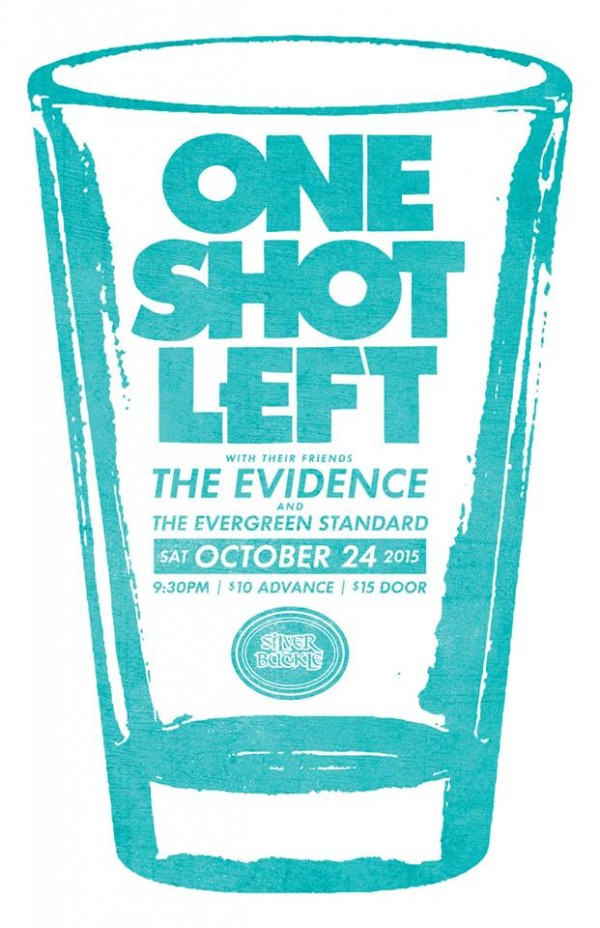 ONE SHOT LEFT w/ The Evidence & The Evergreen Standard